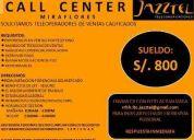 Callcenter busca jovenes con experiencia en venta de adsl jazztel 800 soles