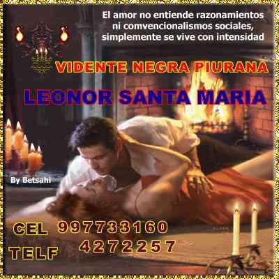 AMARRES DE AMOR MAESTRA VIDENTE PIURANA EXPERTA EN UNION PAREJAS CON MAGIA VUDU