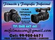 Filmación y fotografía profesional en todo lima.con calidad y seguridad s/ 120 tf: 999 006 671