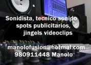 Sonidista tecnico sonido spots publicitarios, jingels videoclips