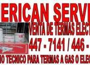 /*venta de thermas electricas/* american service/* {{4463114}}