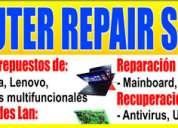 Reparacion de laptops , computadoras , tablet ,impresoras ,monitores garantizado