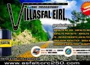 Cementos asfalticos , asfalto liquido aqui en villasfal