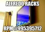 Servicio rack smart tv instalacion alfredorack lima deliveri contacto rpm #995395712