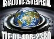 Mega venta de asfalto rc-250 vende grimsa
